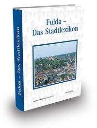 Fulda - Das Stadtlexikon, Buch