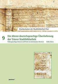Falko Klaes: Die älteste deutsprachige Überlieferung der Trierer Stadtbibliothek, Buch