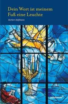 Herbert Hoffmann: Dein Wort ist meinem Fuß eine Leuchte, Buch