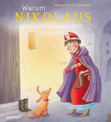 Marlene Fritsch: Warum Nikolaus am liebsten heimlich schenkt, Buch