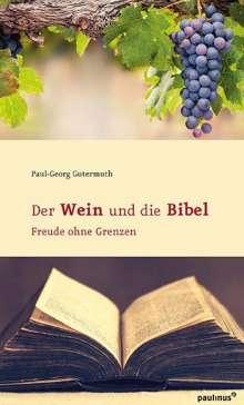 Paul-Georg Gutermuth: Der Wein und die Bibel, Buch