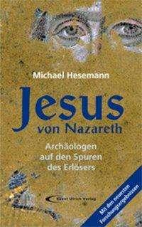 Michael Hesemann: Jesus von Nazareth, Buch