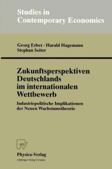 Georg Erber: Zukunftsperspektiven Deutschlands im internationalen Wettbewerb, Buch