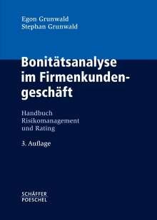 Egon Grunwald: Bonitätsanalyse im Firmenkundengeschäft, Buch