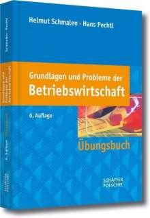 Helmut Schmalen: Grundlagen und Probleme der Betriebswirtschaft, Buch