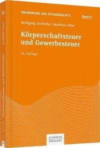 Wolfgang Zenthöfer: Körperschaftsteuer und Gewerbesteuer, Buch