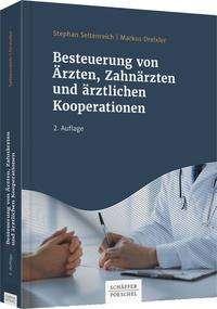Stephan Seltenreich: Besteuerung von Ärzten, Zahnärzten und ärztlichen Kooperationen, Buch