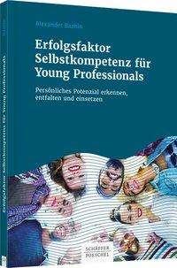 Alexander Bazhin: Erfolgsfaktor Selbstkompetenz für Young Professionals, Buch