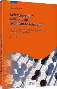 Katharina Jenak: Lehrgang der Lohn- und Gehaltsabrechnung, Buch
