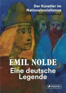 Bernhard Fulda: Emil Nolde. Eine deutsche Legende.  - Der Künstler im Nationalsozialismus. Essay- und Bildband, Buch