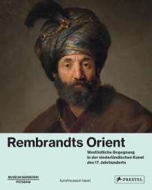 Rembrandts Orient, Buch
