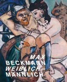 Max Beckmann. weiblich-männlich, Buch