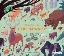 Robert Hunter: Hörst du die Tiere im Wald?, Buch