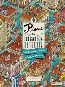 Hiro Kamigaki: Pierre, der Irrgarten-Detektiv, und die geheimnisvolle Stadt der Masken, Buch