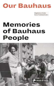 Magdalena Droste: Our Bauhaus (engl.), Buch
