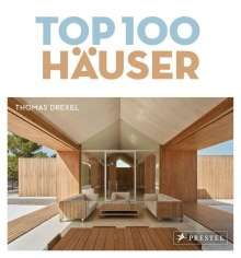 Thomas Drexel: TOP 100 Häuser, Buch