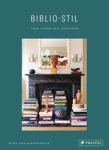Nina Freudenberger: BiblioStil: Vom Leben mit Büchern, Buch