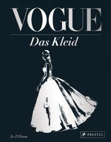 Jo Ellison: VOGUE: Das Kleid, Buch