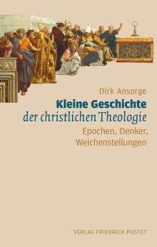 Dirk Ansorge: Kleine Geschichte der christlichen Theologie, Buch