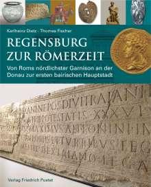 Karlheinz Dietz: Regensburg zur Römerzeit, Buch