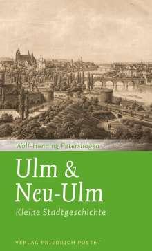 Wolf-Henning Petershagen: Ulm & Neu-Ulm, Buch