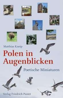 Matthias Kneip: Polen in Augenblicken, Buch