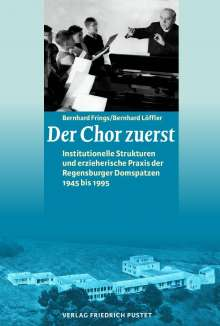 Bernhard Frings: Der Chor zuerst, Buch
