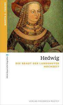 Marita A. Panzer: Hedwig, Buch