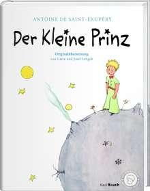 Antoine de Saint-Exupèry: Der Kleine Prinz. Die Originalausgabe, Buch