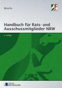 Ernst-Dieter Bösche: Handbuch für Rats- und Ausschussmitglieder in Nordrhein-Westfalen, Buch