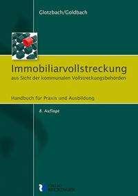 Hans-Jürgen Glotzbach: Immobiliarvollstreckung aus Sicht der kommunalen Vollstreckungsbehörden, Buch