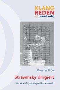 Alexander Drcar: Strawinsky dirigiert, Buch