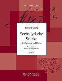 Sechs lyrische Stücke. Klarinette und Klavier, Buch