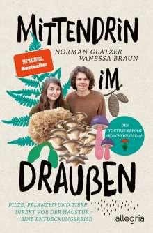Norman Glatzer: Mittendrin im Draußen, Buch