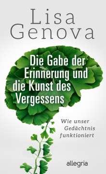 Lisa Genova: Die Gabe der Erinnerung und die Kunst des Vergessens, Buch