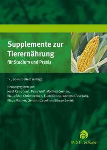 Supplemente zur Tierernährung für Studium und Praxis, Buch
