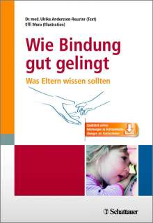 Ulrike Anderssen-Reuster: Wie sichere Bindung gelingt, Buch