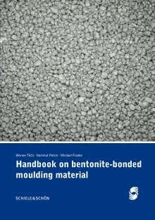 Werner Tilch: Handbook on bentonite-bonded moulding material, Buch