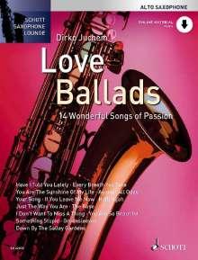 Love Ballads. Alt-Saxophon. Ausgabe mit CD, Buch