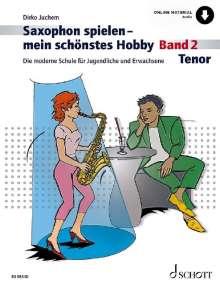 Dirko Juchem: Saxophon spielen - mein schönstes Hobby, Buch