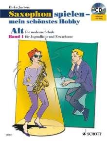 Saxophon spielen - mein schönstes Hobby. Alt-Saxophon 01. Mit Audio-CD, Noten