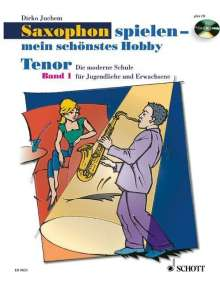 Saxophon spielen - mein schönstes Hobby, Tenor-Saxophon, m. Audio-CD. Bd.1, Noten