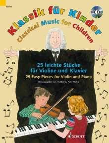 Klassik für Kinder, für Violine u. Klavier, m. Audio-CD. Classical Music for Children, for Violin and Piano, w. Audio-CD, Noten