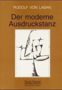 Rudolf von Laban: Der moderne Ausdruckstanz in der Erziehung, Buch