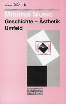 Ulli Götte: Minimal Music, Buch