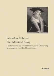 Sebastian Münster, Der Messias-Dialog, Buch