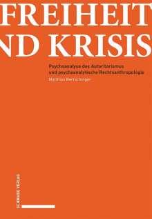 Matthias Bertschinger: Freiheit und Krisis, Buch