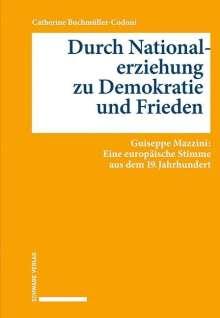 Catherine Buchmüller-Codoni: Durch Nationalerziehung zu Demokratie und Frieden, Buch