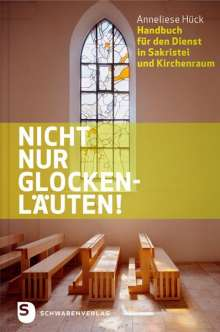 Anneliese Hück: Nicht nur Glockenläuten!, Buch