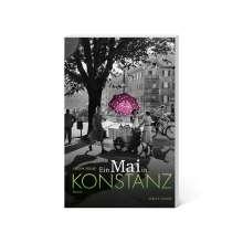 Jürgen Seidler: Ein Mai in Konstanz, Buch